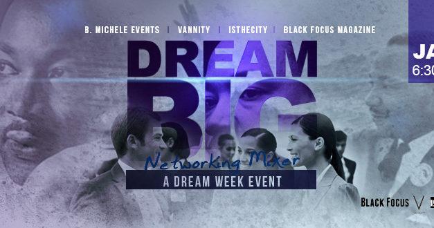 Dream Big Networking Mixer
