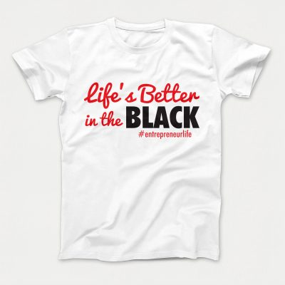 Women's Life's Better TShirt